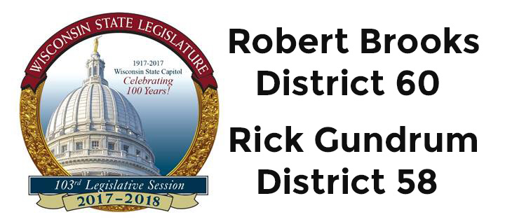 Robert Brooks District 60 and Rick Gundrum District 58